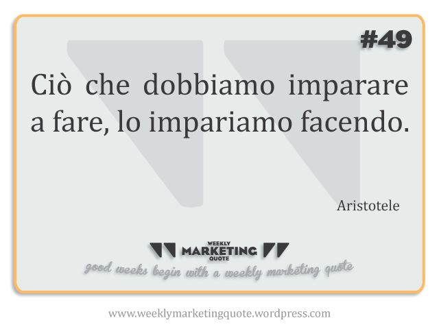 #49 Weekly Quote: Aristotele - Weekly Marketing Quote