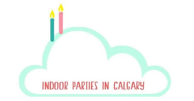 Indoor Birthday Parties in Calgary