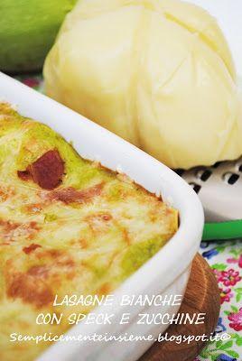 Semplicemente Insieme: Lasagne con pesto di zucchine, speck e scamorza