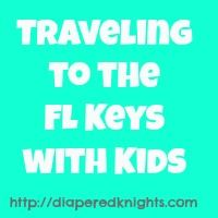 Things to Do in the Florida Keys with Children | Diapered Daze and Knights