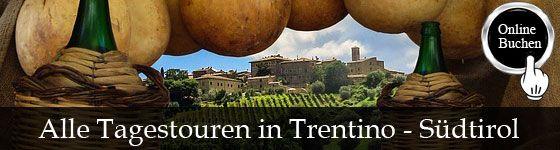 Tagestouren in der Region Trentino - Südtirol, Besichtigung mit Reiseführer, Kochkurse, Weinproben, Wanderungen, Fahrradtouren und Transfers. http://www.italien-inseln.de/italia/trentino-suedtirol-alto-adige/tagestour.html