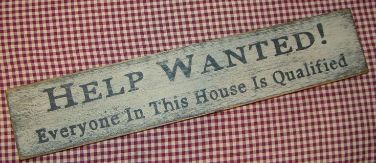 "Rustic Primitive Sign/ Shelf sitter ""HELP WANTED.."" Country Home Decor"