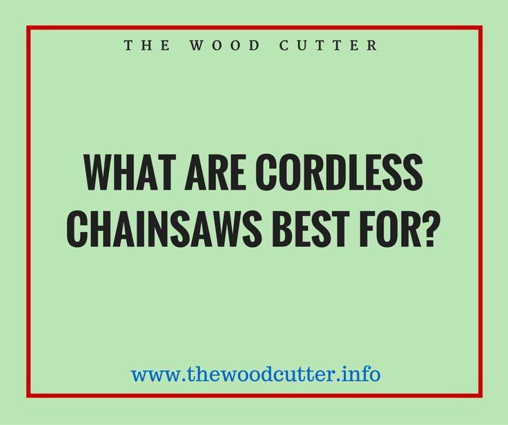 https://thewoodcutter.info/best-cordless-electric-chainsaw-reviews/