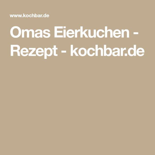 Omas Eierkuchen - Rezept - kochbar.de