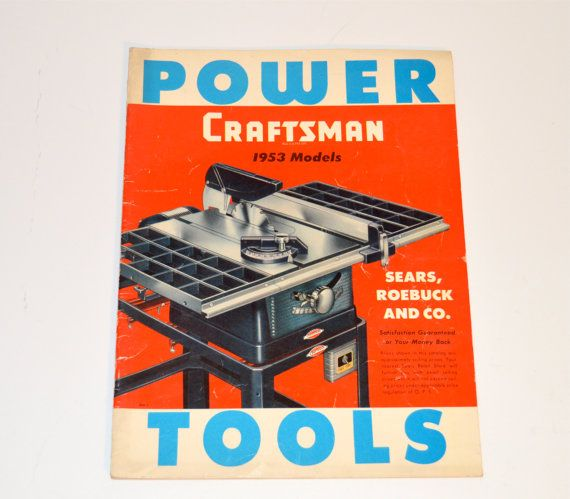 1953 Craftsman Power Tools Catalog 1953 Models Sears by WVpickin