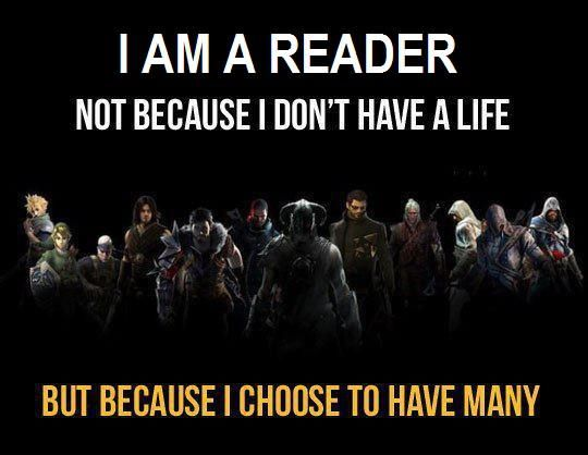 Reading.......live a thousand lives...