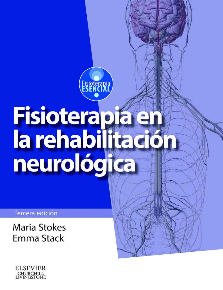 Fisioterapia en la rehabilitación neurológica.  Nueva edición de esta obra fundamental en la especialidad, que incluye los numerosos avances que se han producido en los últimos años en el uso de la fisioterapia para la recuperación de pacientes con problemas o secuelas neurológicos.  http://tienda.elsevier.es/fisioterapia-en-la-rehabilitacion-neurologica-pb-9788490223062.html