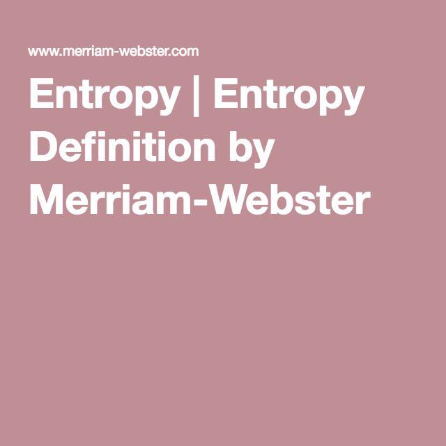 Entropy | Entropy Definition by Merriam-Webster