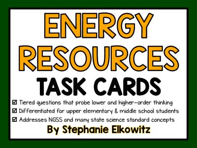 Energy Resources Task Cards (Differentiated and Tiered) from Stephanie Elkowitz on TeachersNotebook.com -  (12 pages)  - 26 differentiated and tiered Task Cards coving Energy Resource concepts!