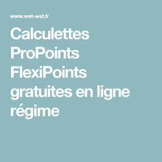 Calculettes ProPoints FlexiPoints gratuites en ligne régime