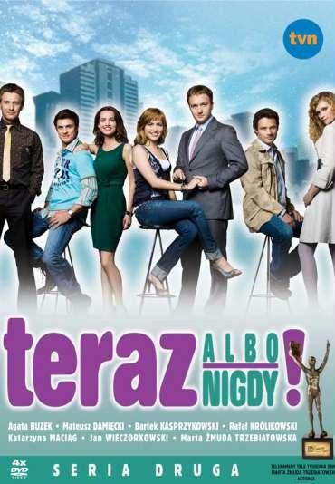 Teraz albo nigdy! (2008)