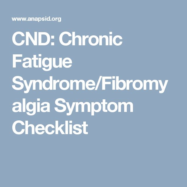 CND: Chronic Fatigue Syndrome/Fibromyalgia Symptom Checklist