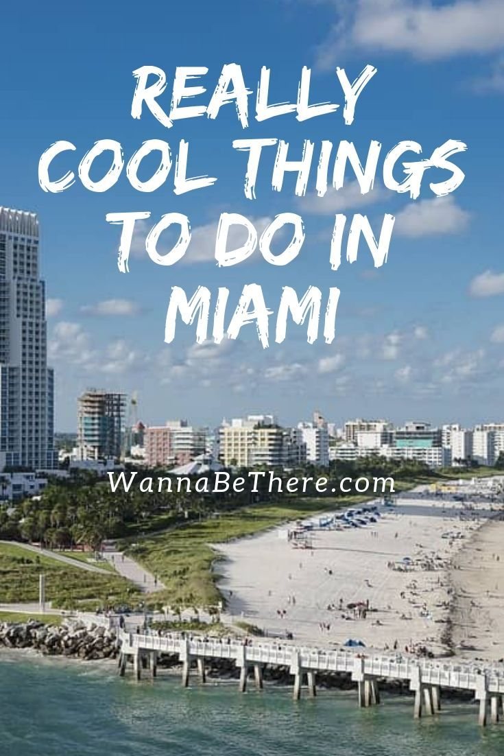 8 Really Cool Things To Do In Miami At Night Or During The Day Miami Travel Fun Things To Do Mexico Vacation