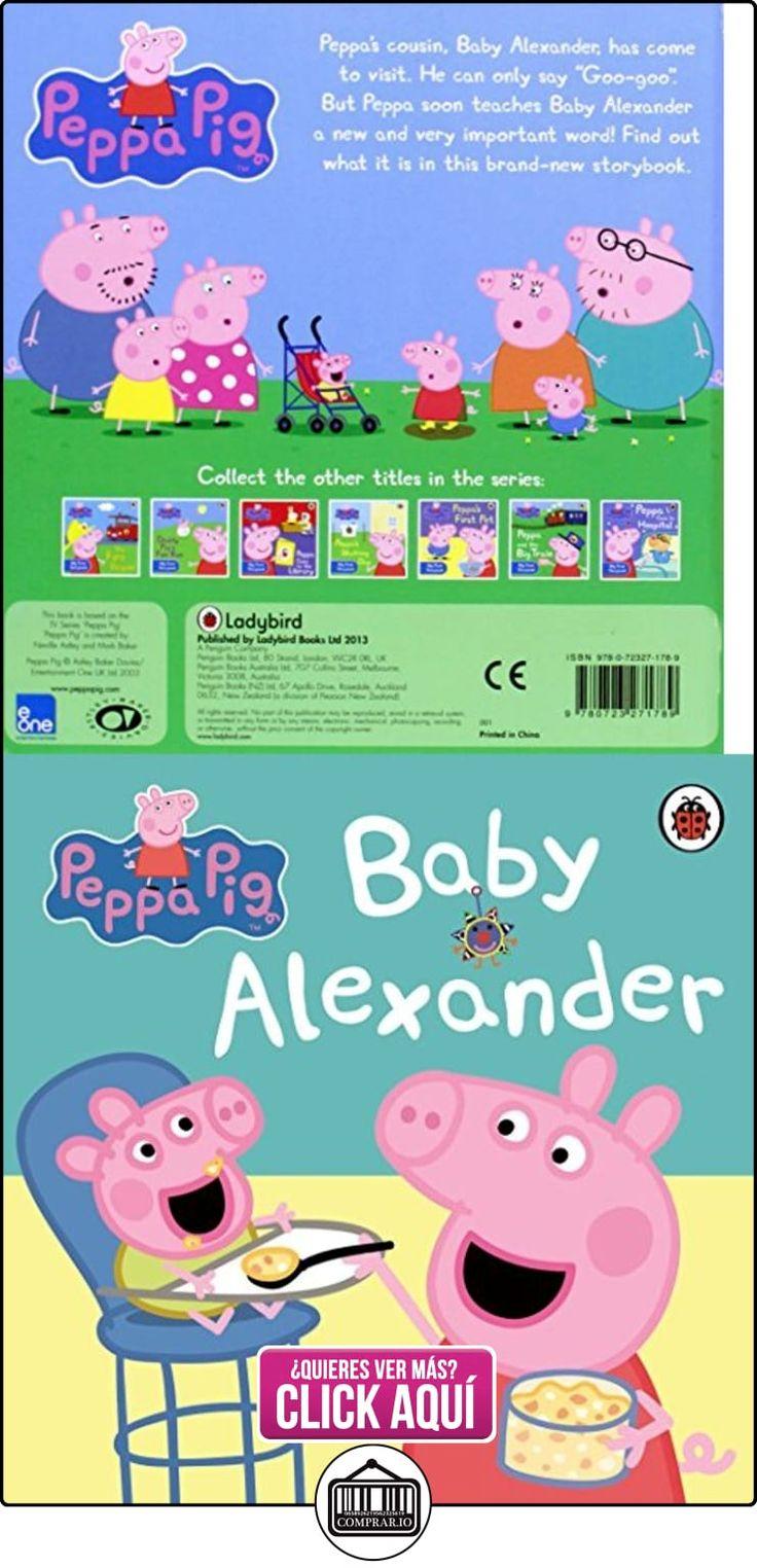 Peppa Pig: Baby Alexander Ladybird Books Ltd ✿ Peppa Pig - Peppa La Cerdita ✿ ▬► Ver oferta: http://comprar.io/goto/072327178X