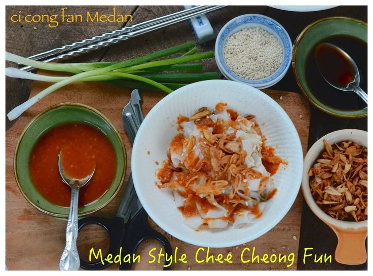 Indonesian+Medan+Food:+Ci+Cong+Fan+Medan+/+Medan+Style+Chee+Cheong+Fun+/+...