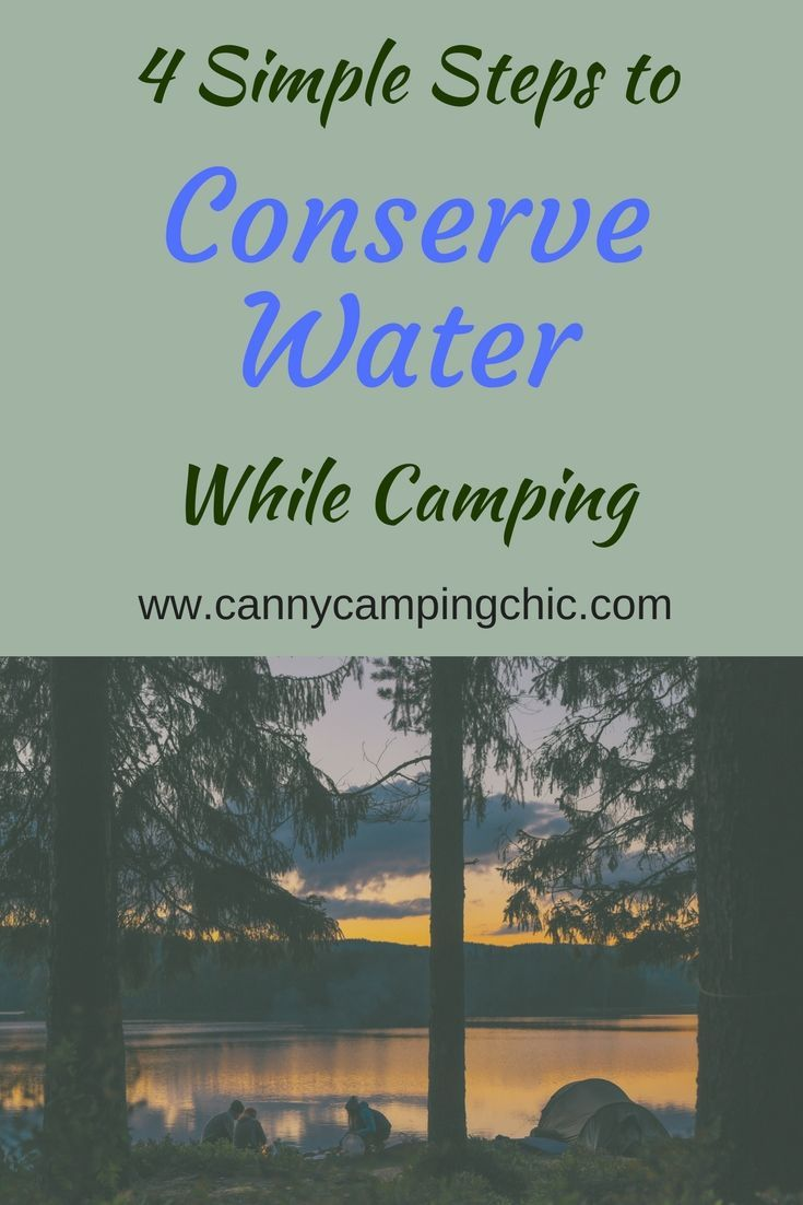 Conserving water in your camper can be challenging.  Follow these 4 simple steps to help conserve water while camping.