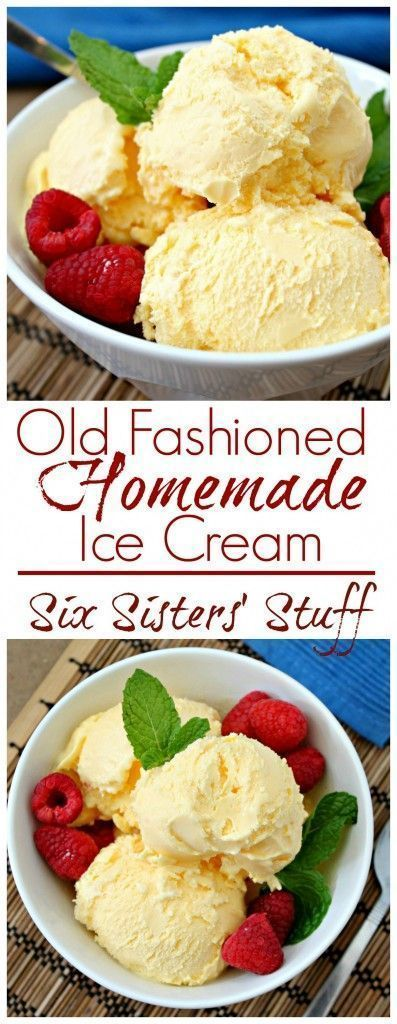 Homemade Old Fashioned Vanilla Ice Cream from Six Sisters Stuff | Best Ice Cream Recipes | Summer Dessert Ideas