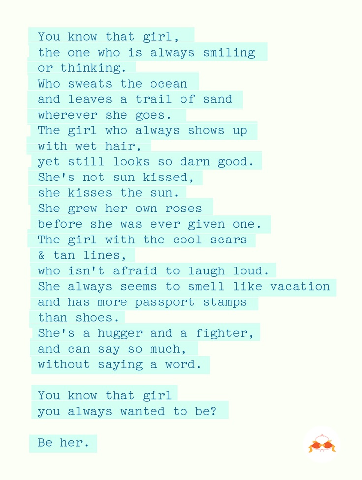 """""""Who sweats the ocean & leaves a trail of sand wherever she goes"""" *sigh*... if you know me, you know this is gold."""