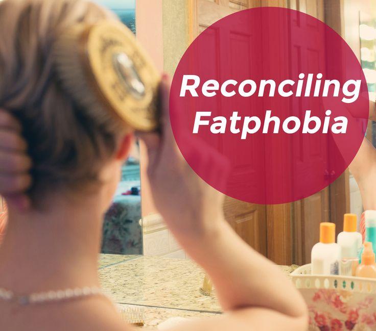 Reconciling Fatphobia