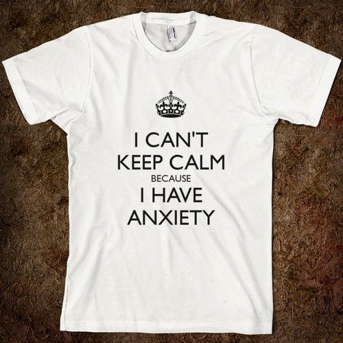 anxiety..... story of my life