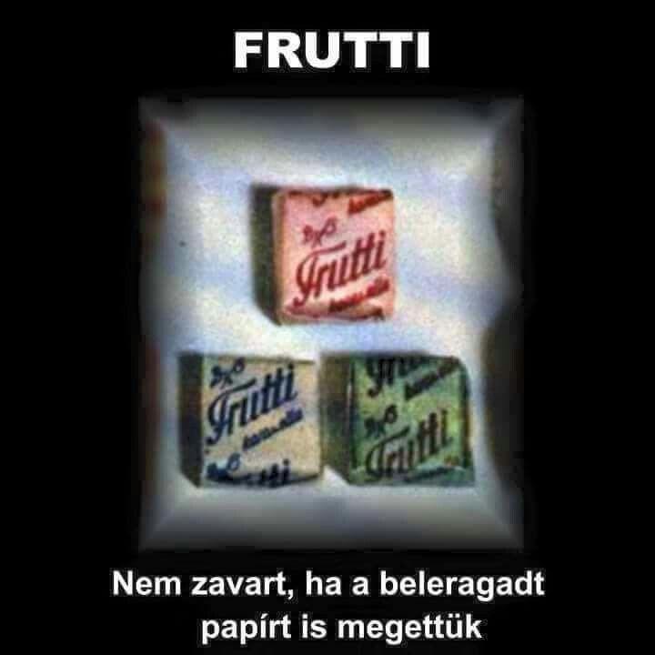 Frutti - Imádtam :)