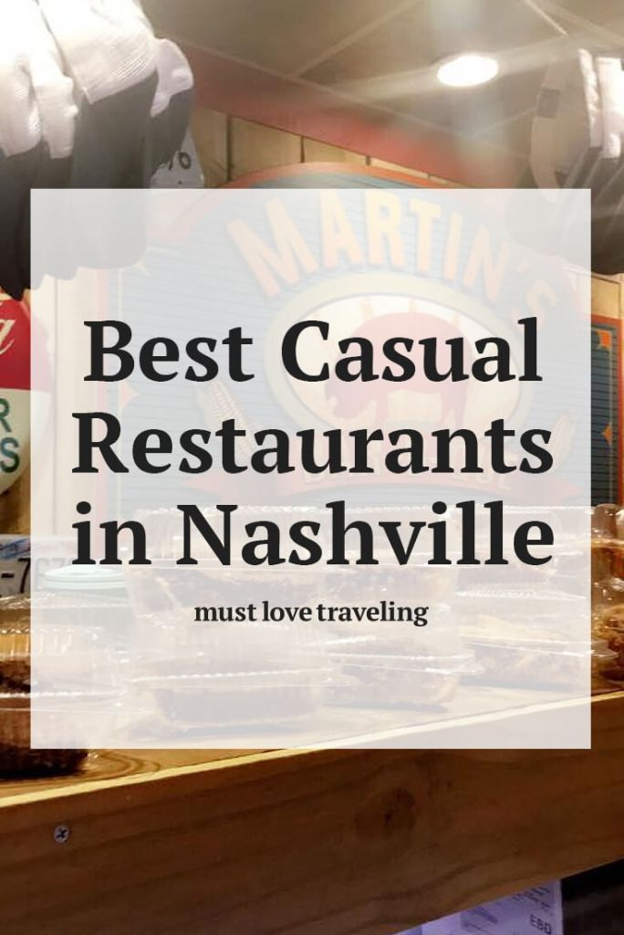 Best Casual Restaurants in Nashville | Travel Blogs | Casual