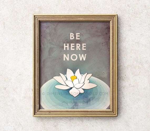 Be Here Now Zen art print, meditation art, lotus flower print, typography art, meditation poster, zen decor, mindfulness, yoga studio decor.