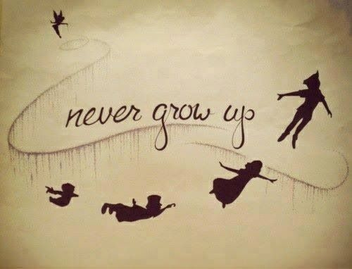 Never grow up