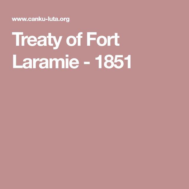 Treaty of Fort Laramie - 1851