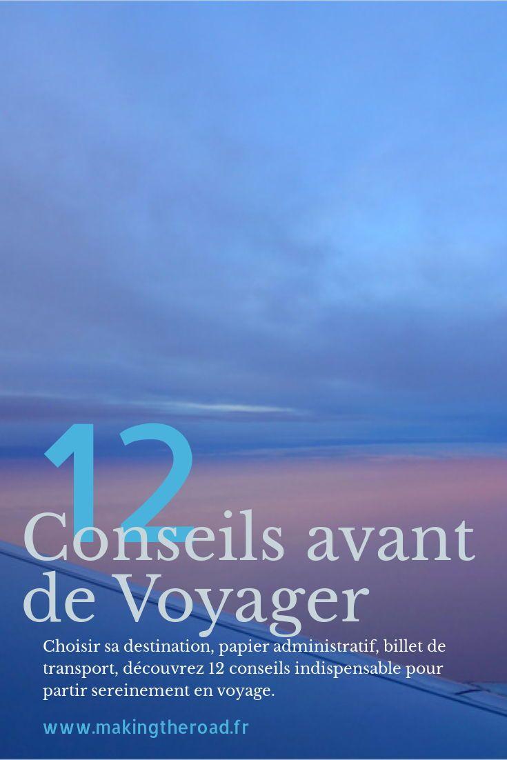Mes 12 Conseils Indispensables Avant De Partir En Voyage Blog