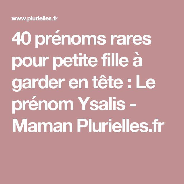 40 prénoms rares pour petite fille à garder en tête : Le prénom Ysalis - Maman Plurielles.fr