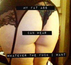 me fat chubby body positive fat positive DEAL WITH IT. fatspo