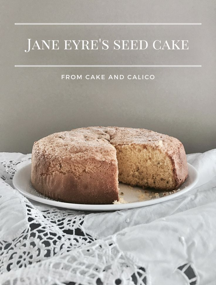 Jane Eyre's Seed Cake