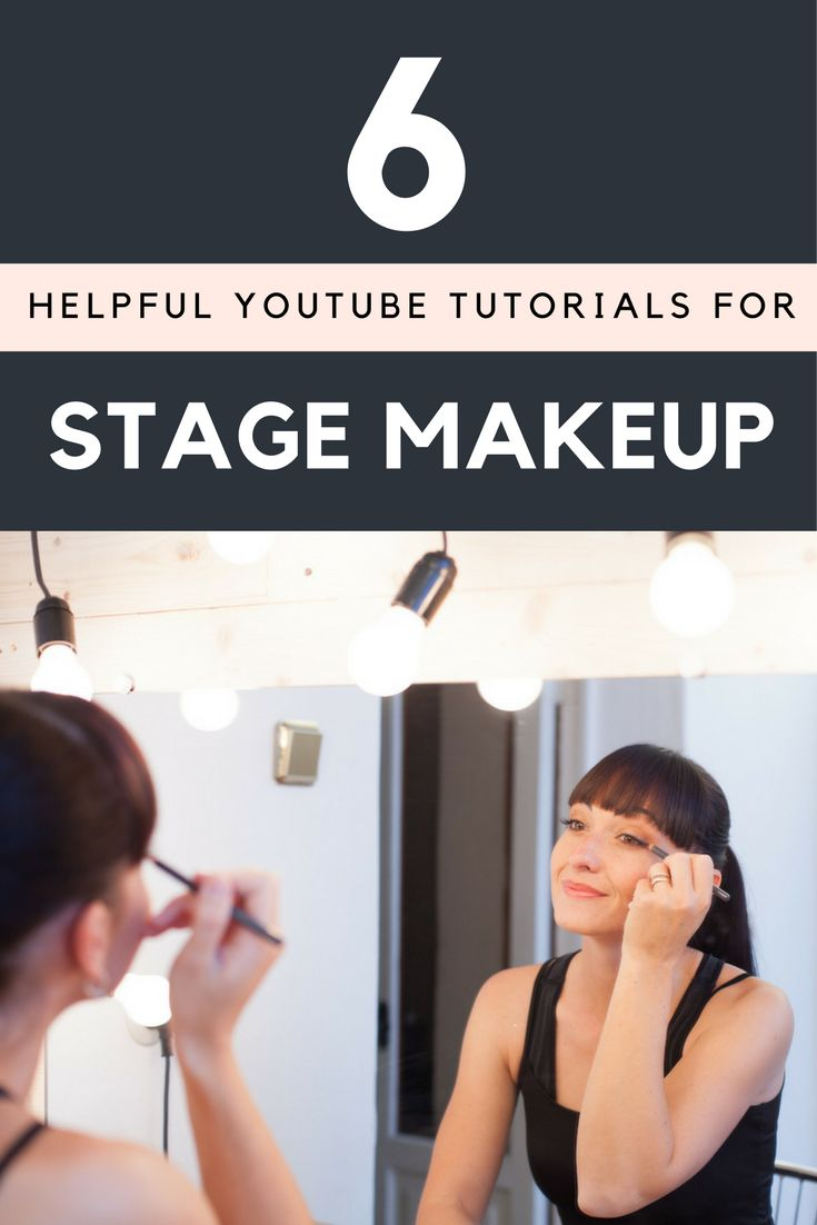 YouTube Tutorials for applying Stage Makeup