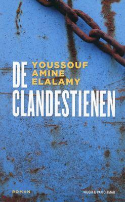 Nog nooit zo'n hartverscheurend en poëtisch boek gelezen! Youssouf Amine Elalamy: De clandestienen