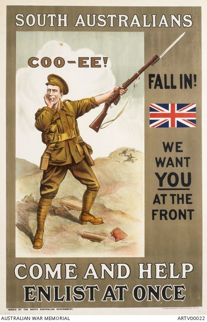 Coo-ee! South Australians We want YOU at the front Come and help Enlist at once.