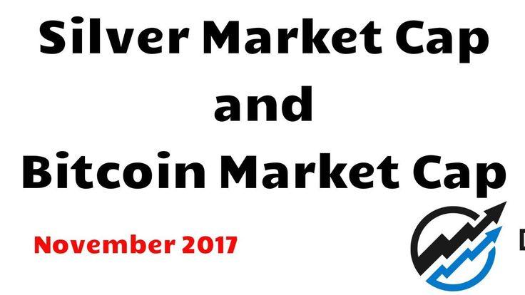 awesome - Compare Silver and Bitcoin Market Cap - Nov 16/17