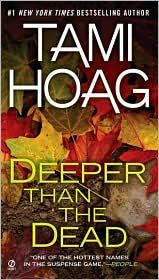 If you like to read something deep, dark and disturbing, then this is the book for you. Keeps you guessing right to the end. Any Tami Hoag book is a good read.