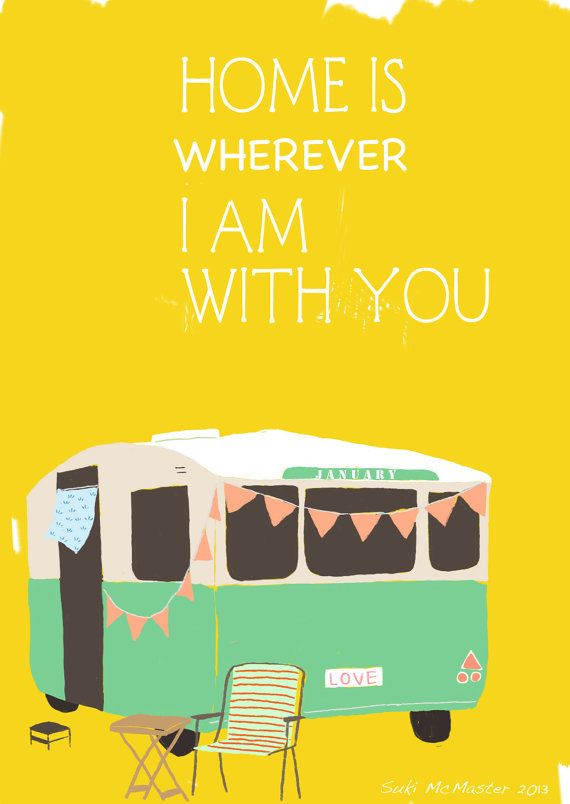 Home is wherever I am with you original limited by yessweetheart, $20.00