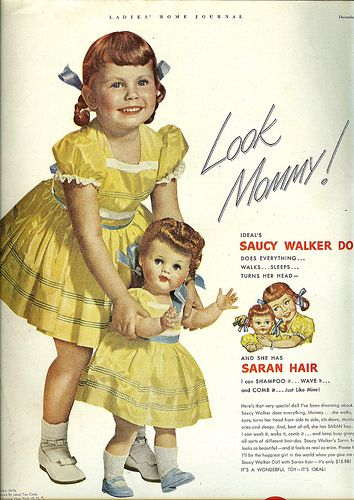 1950s Ad for Ideal's Saucy Walker Doll with Saran hair that can be shampooed and waved.