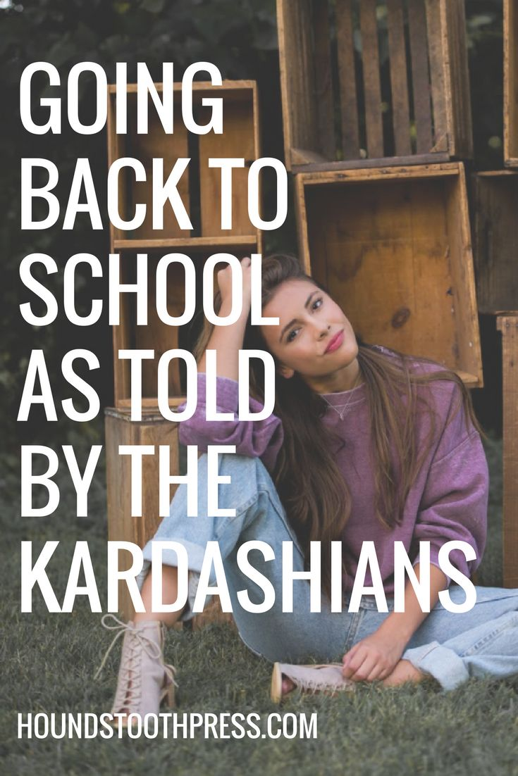 Going back to school as told by the Kardashians... you know you wanna