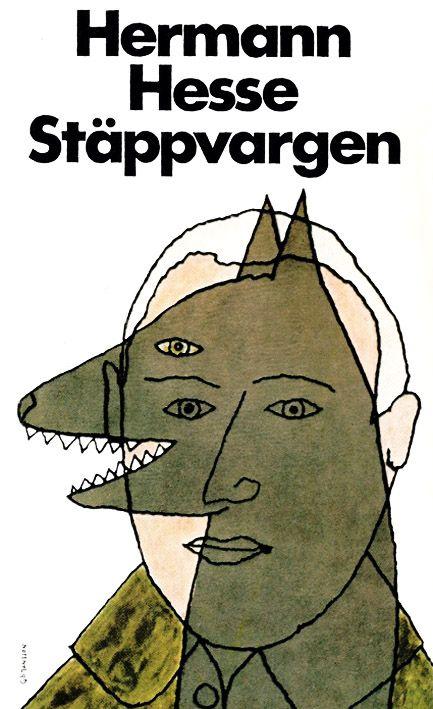 Stäppvargen (Der Steppenwolf) by Herman Hesse. Book cover design by Gunnar Göransson. Found here (via Fox & Thomas).