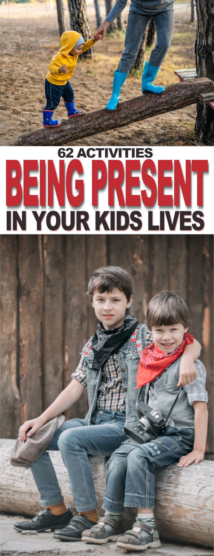 62 Ways to Be Present in Your Kids Lives Fluster Buster