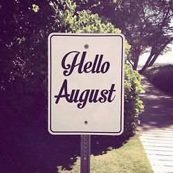 August will break me. I'm looking at what I have on my plate and it will break. Not beyond what I can take because I'm convinced I can carry almost anything but it will be a true test. September I will come out radiant.