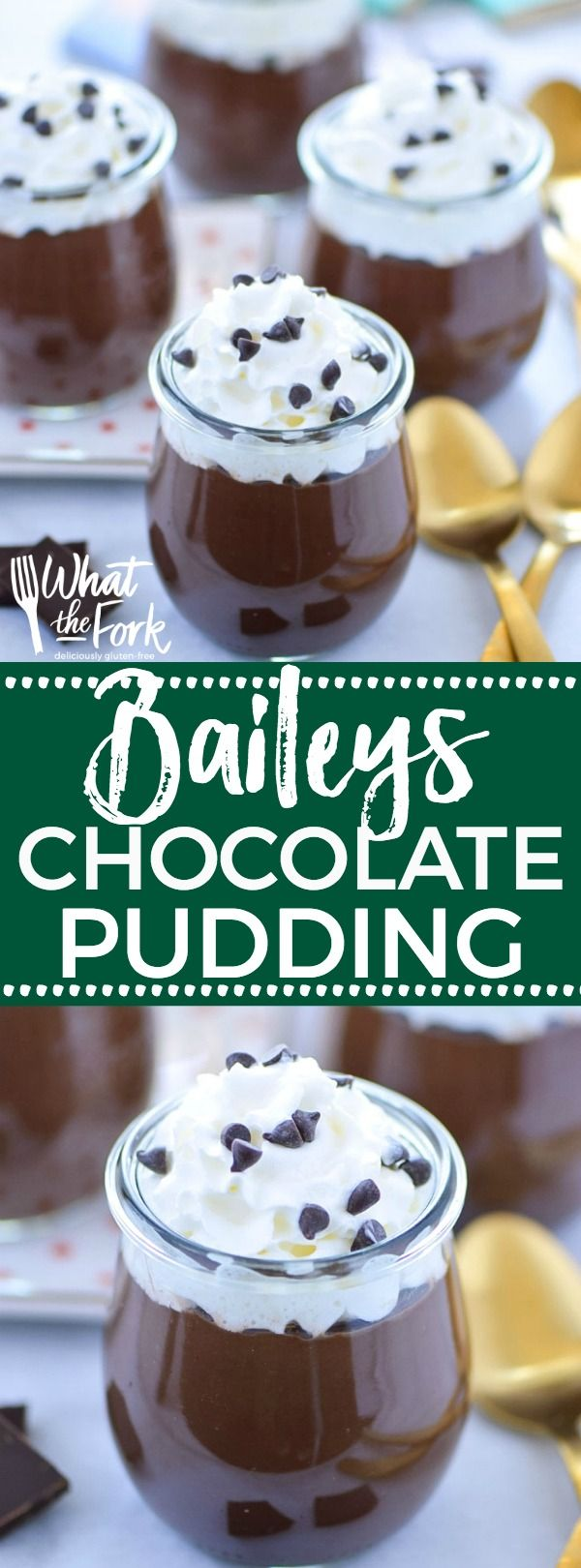 Easy recipe for Baileys Chocolate Pudding (egg free). This no-bake dessert is perfect for St. Patrick's Day. Gluten free dessert recipe from @whattheforkblog | whattheforkfoodblog.com | St. Patrick's Day recipes | easy dessert recipes | chocolate recipes