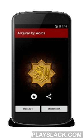 """Al Quran By Word Translation  Android App - playslack.com ,  Many times, Al Quran regular """"by verses"""" translation have a very different meaning with Al Quran """"by words"""" translation. The secret of Al Quran, is often hidden on the basic words understanding. To make easy the understanding of Al Quran, it is very good to understand the verse and also the word by words translation.Features:- Font Resize Selector (New)- Complete Alquran with translation by words and verses- Translation is…"""