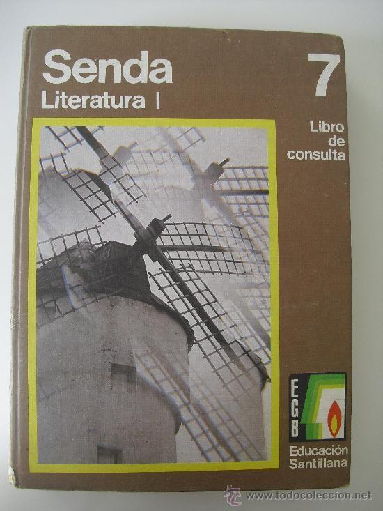 Senda Literatura I, libro de consulta de 7º de E.G.B. Editorial Santillana 1976