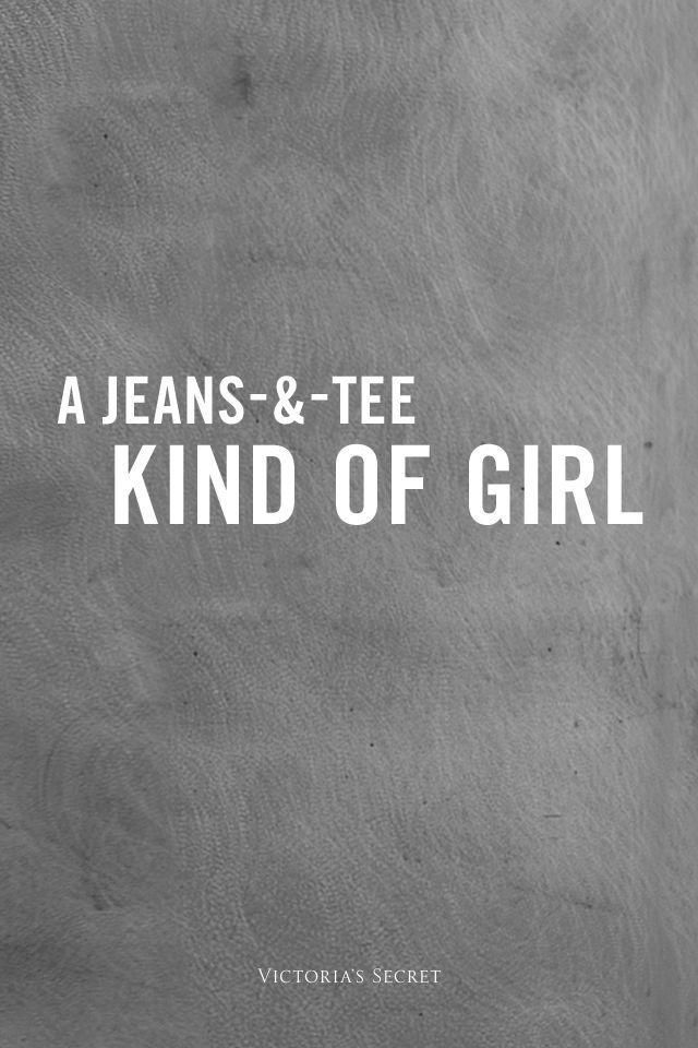 I'm a jeans & t-shrt kind of girl.