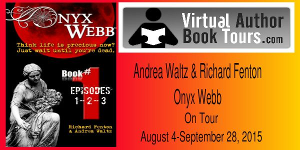 #Interview with Andrea Waltz & Richard Fenton, #Authors of 'Onyx Webb
