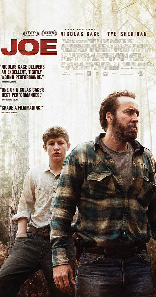 Directed by David Gordon Green.  With Nicolas Cage, Tye Sheridan, Gary Poulter, Ronnie Gene Blevins. An ex-con, who is the unlikeliest of role models, meets a 15-year-old boy and is faced with the choice of redemption or ruin.